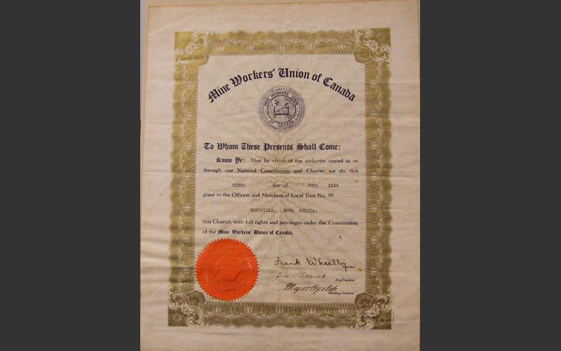 Charter establishing Local 50 of the Mine Workers Union of Canada in Westville June 9, 1928. The coal miners of Westville had become dissatisfied with the representation of the United Mine Workers and sought an alternative.